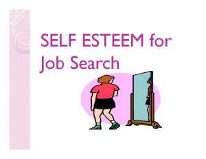 SELF ESTEEM for Job Search