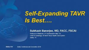 Self-Expanding TAVR Is Best