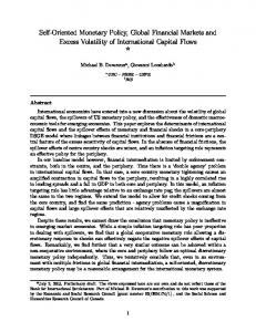 Self-Oriented Monetary Policy, Global Financial Markets and Excess Volatility of International Capital Flows