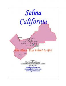 Selma California. The Place You Want to Be!