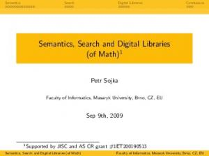 Semantics, Search and Digital Libraries (of Math)