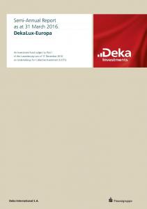 Semi-Annual Report as at 31 March DekaLux-Europa
