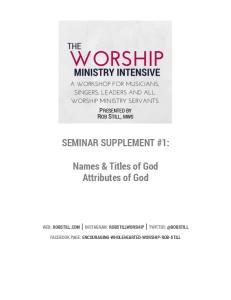 SEMINAR SUPPLEMENT #1: Names & Titles of God Attributes of God