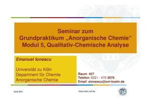 Seminar zum Grundpraktikum Anorganische Chemie Modul 5, Qualitativ-Chemische Analyse