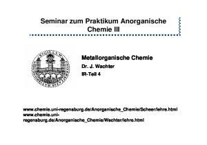 Seminar zum Praktikum Anorganische Chemie III III