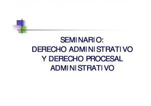 SEMINARIO: DERECHO ADMINISTRATIVO Y DERECHO PROCESAL ADMINISTRATIVO