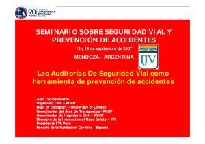 SEMINARIO SOBRE SEGURIDAD VIAL Y PREVENCIÓN DE ACCIDENTES. Las Auditorías De Seguridad Vial como herramienta de prevención de accidentes