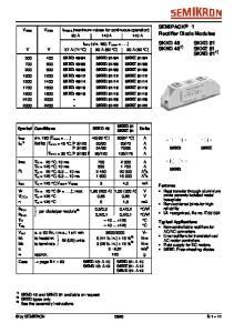 SEMIPACK 1 Rectifier Diode Modules SKKD 46 SKKD 81 SKND 46 1) SKKE 81 SKND 81 1)
