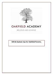 SEN & Dyslexic tips for Oakfield Parents