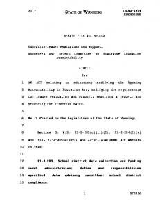 SENATE FILE NO. SF0036. Sponsored by: Select Committee on Statewide Education Accountability A BILL. for