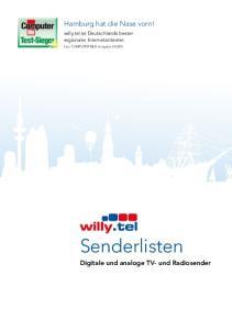 Senderlisten. Hamburg hat die Nase vorn! Digitale und analoge TV- und Radiosender. willy.tel ist Deutschlands bester regionaler Internetanbieter