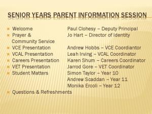 SENIOR YEARS PARENT INFORMATION SESSION