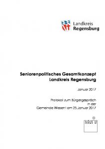 Seniorenpolitisches Gesamtkonzept Landkreis Regensburg. Januar 2017
