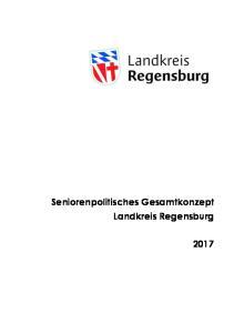 Seniorenpolitisches Gesamtkonzept Landkreis Regensburg