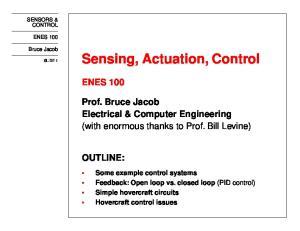 Sensing, Actuation, Control