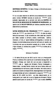 SENTENCIA DEFINITIVA.- En Apan, Hidalgo, a 30 treinta de enero del año 2013 dos mil trece