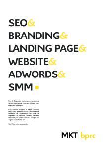 SEO& BRANDING& LANDING PAGE& WEBSITE& ADWORDS& SMM