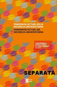 SEPARATA PANORAMA ACTUAL EN LA DOCENCIA UNIVERSITARIA PANORAMA ACTUAL NA DOCENCIA UNIVERSITARIA