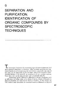 SEPARATION AND PURIFICATION. IDENTIFICATION OF ORGANIC COMPOUNDS BY SPECTROSCOPIC TECHNIQUES