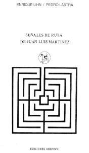 SERALES DE RUTA DE JUAN LUIS MARTINEZ