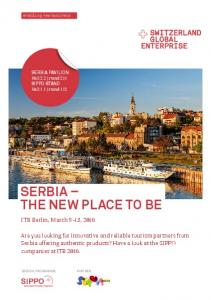 SERBIA THE NEW PLACE TO BE