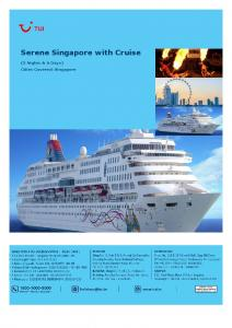 Serene Singapore with Cruise. (5 Nights & 6 Days) Cities Covered: Singapore