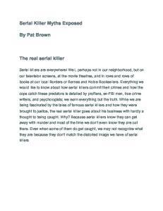 Serial Killer Myths Exposed. By Pat Brown. The real serial killer
