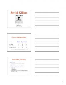 Serial Killers. Types of Multiple Killers. Serial Killer Frequency. Mass Spree Serial