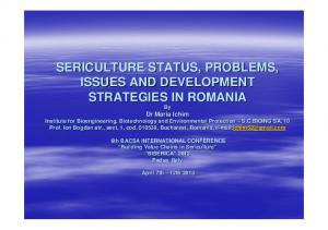 SERICULTURE STATUS, PROBLEMS, ISSUES AND DEVELOPMENT STRATEGIES IN ROMANIA