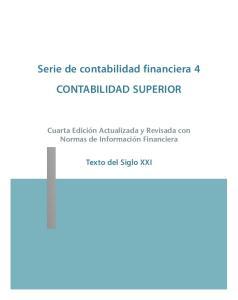 Serie de contabilidad financiera 4 CONTABILIDAD SUPERIOR
