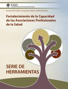 SERIE DE HERRAMIENTAS. Fortalecimiento de la Capacidad de las Asociaciones Profesionales de la Salud