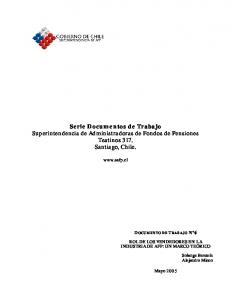 Serie Documentos de Trabajo Superintendencia de Administradoras de Fondos de Pensiones Teatinos 317. Santiago, Chile
