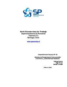 Serie Documentos de Trabajo Superintendencia de Pensiones Teatinos 317. Santiago, Chile