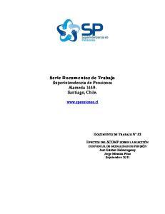 Serie Documentos de Trabajo Superintendencia de Pensiones Alameda Santiago, Chile