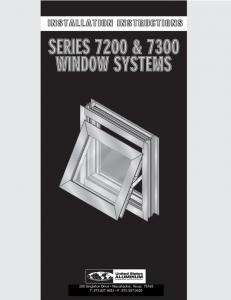 SERIES 7200 & 7300 WINDOW SYSTEMS
