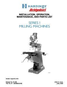 SERIES I MILLING MACHINES