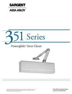 Series. Powerglide Door Closer