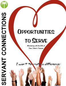 SERVANT CONNECTIONS. Ministering with Our Gifts of Time, Talent & Treasure