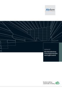 SERVICE Blechbearbeitung Planungsleistungen Montagehinweise. flexible building. sustainable thinking