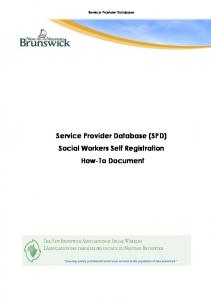 Service Provider Database. Service Provider Database (SPD) Social Workers Self Registration How-To Document