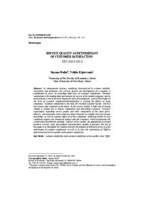 SERVICE QUALITY AS DETERMINANT OF CUSTOMER SATISFACTION UDC 658.8:005.6