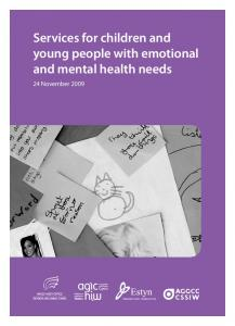 Services for children and young people with emotional and mental health needs. 24 November 2009
