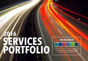 SERVICES PORTFOLIO MCCRESOURCES THE GLOBAL CRITICAL COMMUNICATIONS TECHNOLOGY MEDIA PLATFORM