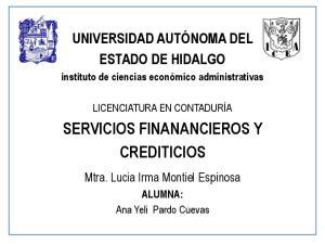 SERVICIOS FINANANCIEROS Y CREDITICIOS