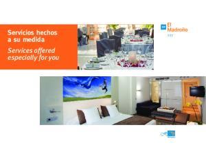 Servicios hechos a su medida Services offered especially for you