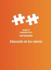 sesión 2 segunda parte participante Educación en los valores