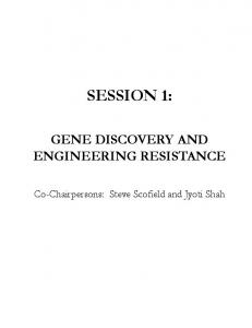 SESSION 1: GENE DISCOVERY AND ENGINEERING RESISTANCE
