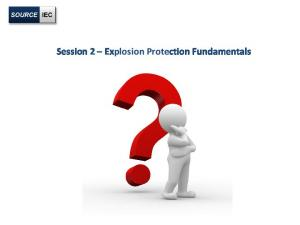 Session 2 Explosion Protection Fundamentals