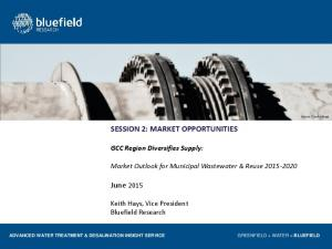 SESSION 2: MARKET OPPORTUNITIES