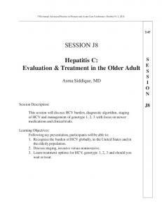 SESSION J8. Hepatitis C: Evaluation & Treatment in the Older Adult